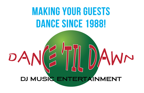 Dance 'Til Dawn DJ Music Entertainment has been making people dance since 1988!